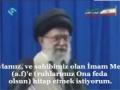 REHBER İMAM MEHDİ\\\'YE (AF) HİTAP EDİYOR - Farsi Sub Turkish