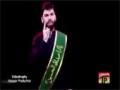 [03] Zawar-e-Hussain - Br Shadman Raza - Muharram 1437/2015 - Urdu