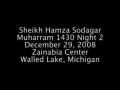 Sheikh Hamza Sodagar - Karbala Tragedy - Muharram 1430 - Lecture 2 - English