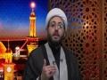 [07] The Journey of Husain (as) | Sheikh Amin Rastani - English