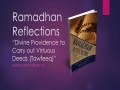 [Supplication For Day 17] Ramadhan Reflections - Divine Providence to Carry - Sh. Saleem Bhimji - English