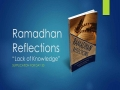 [Supplication For Day 30] Ramadhan Reflections - Lack of Knowledge - Sh. Saleem Bhimji - English