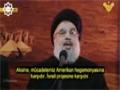 Nasrallah: Bizim savaşımız Sünniler ile değil,Tekfircilerledir! - Arabic Sub Turkish