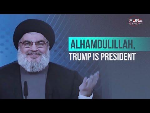Alhamdulillah, Trump Is President   Sayyed Hasan Nasrallah   Arabic sub English