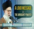 A Loud Message to the Arrogant Powers! | Farsi sub English