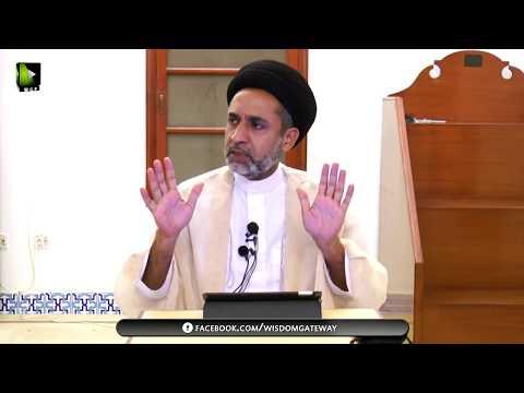 [Dars 10] Nahj-ul-Balagha Khutba No.02   H.I Muhammad Haider Naqvi - Urdu