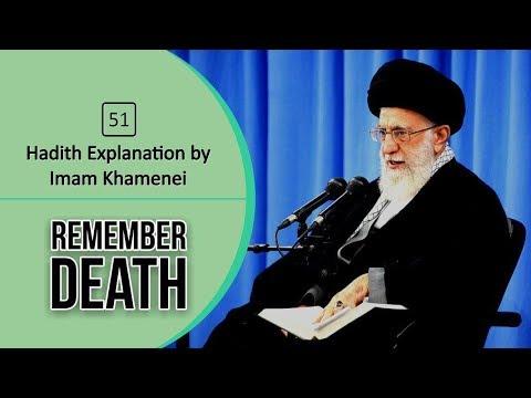 [59] Hadith Explanation by Imam Khamenei   Remember Death   Farsi sub English