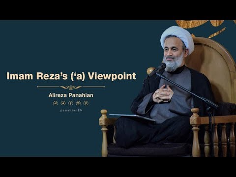 Imam Reza's A.S Viewpoint   Alireza Panahian 2018 Farsi Sub English