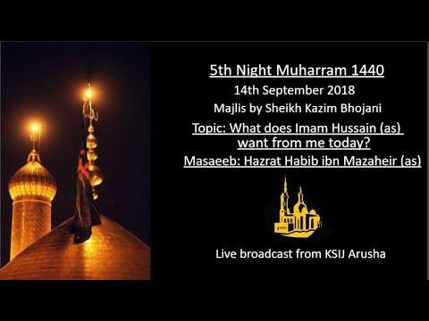 [5] Topic: What Imam Hussain wants from me today | Sheikh Kazim Bhojani | English