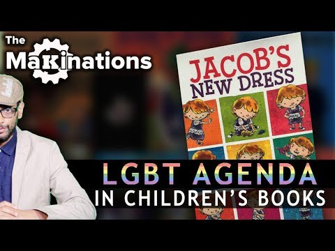 Disturbing LGBT messages in Children\'s Books | The Makinations 1 | English