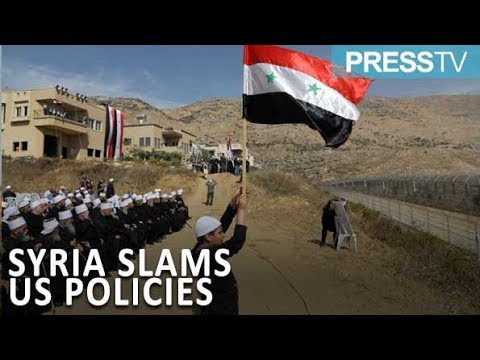 [23 March 2019] Syria slams Trump\'s position on Golan Heights - English