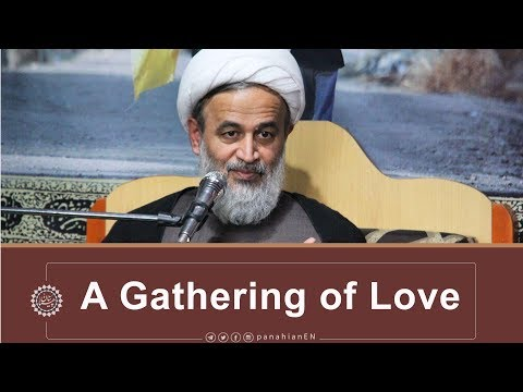 [Clip] A Gathering of Love and Vitality | Agha Ali Reza Panahian Farsi Sub English Nov.09 2019