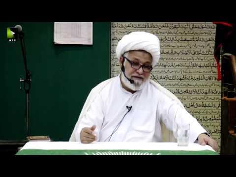 [01] Dars-e-Ikhlaaq   درس اخلاق   H.I Ghulam Abbas Raesi   19 February 2020 - Urdu