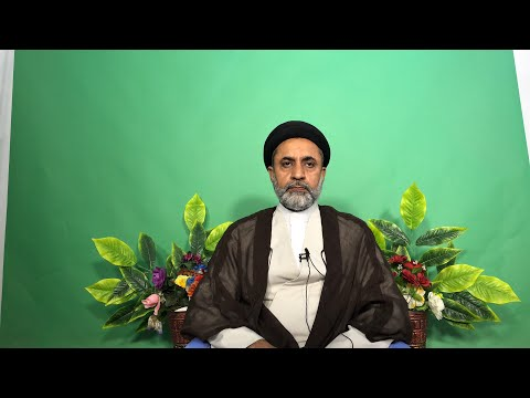 Lecture 2    Islamic Thought In The Quran    Eemaan H.I hafiz Syed Muhammad Haider Naqvi Urdu