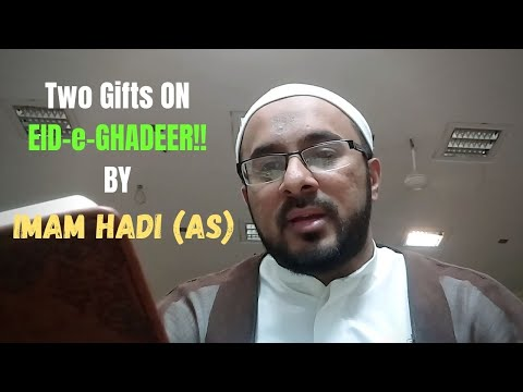 Two Gifts from Imam Hadi (as) On Eid Ghadeer! - Urdu