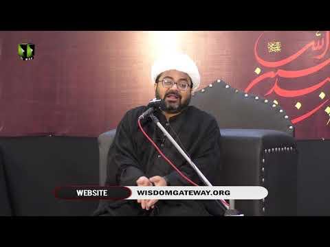 [03] Khilqat o Khilafat e Adam (a.s)   حجّۃ الاسلام مولانا محمد رضا داؤدانی   Urd