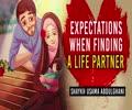 Expectations When Finding a Life Partner | Shaykh Usama Abdulghani | English