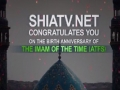 15 Shaaban Felicitations and 14th Anniversary of SHIATV.net - All Languages