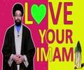 Love Your Imam | One Minute Wisdom | English