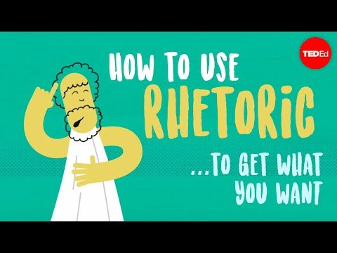 How to use rhetoric to get what you want - Camille A. Langston - English