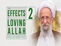 [2] The Effects of Loving Allah   Ayatollah Misbah-Yazdi   Farsi Sub English
