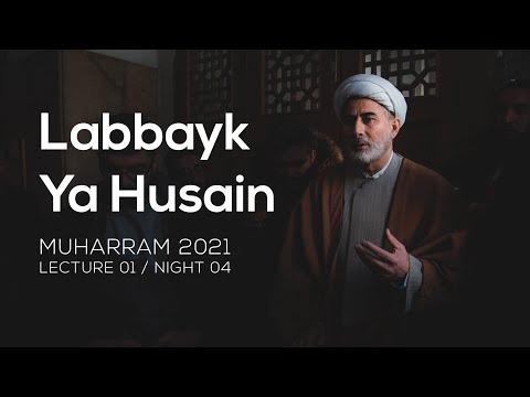 Lecture 01| Labbayk Ya Husain - Sheikh Mansour Leghaei Muharram 2021 | English