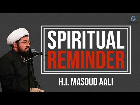 [Clip] Spiritual Reminder | H.I. Masoud Aali | Muharram 2021,1443 | Farsi Sub English