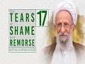 [17] The Tears of Shame and Remorse | Ayatollah Misbah-Yazdi | Farsi Sub English