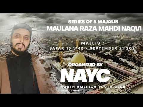 Majlis 01 |Topic: Infa\'q | Maulana Raza Mahdi Naqvi | Sept. 21, 2021 | English
