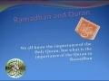 Ramadhan & Quran - A beautifull Presentation - English