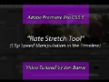 PProCS5.5 Rate Stretch Tool for Clip Speed Manipulation in the Timeline - English