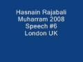 Hasnain Rajabali Muharram UK 2008 Night 6 - English