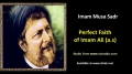 [ENGLISH] Perfect Faith of Imam Ali (a.s) - Excerpt from Imam Musa Sadr Speech - English