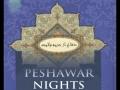 [Audio] Peshawar Nights - Part 15 - English