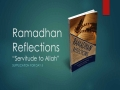 [Supplication For Day 5] Ramadhan Reflections - Servitude to Allah - Sh. Saleem Bhimji - English
